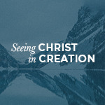 "Snow-peaked mountains with ""Seeing Christ in Creation"" text"
